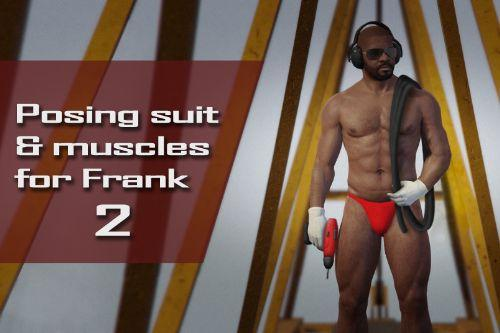 Posing suit & muscles for Frank 2