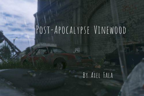 Post-Apocalypse Vinewood | By Axel Fala [YMAP / MENYOO]