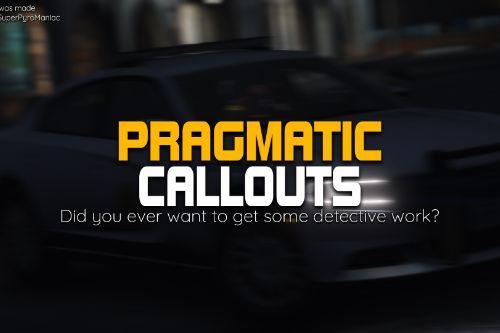 PragmaticCallouts - LSPDFR Plugin
