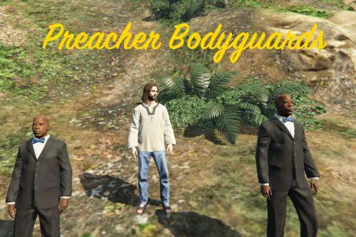 Preacher Bodyguards