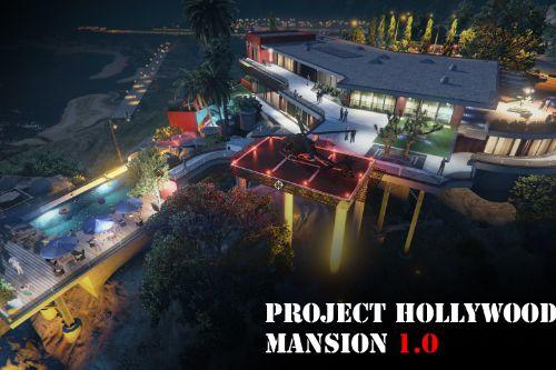 Project Hollywood Mansion