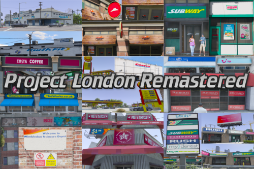 Project London Remastered (WIP) (OIV)