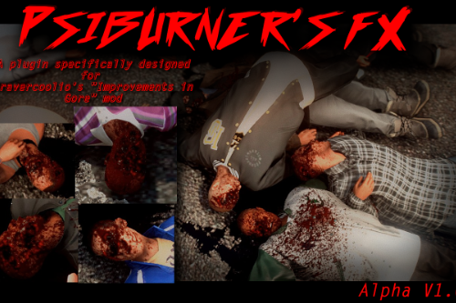 PsiBurner's FX (For Improvements in Gore) Blood / Alpha
