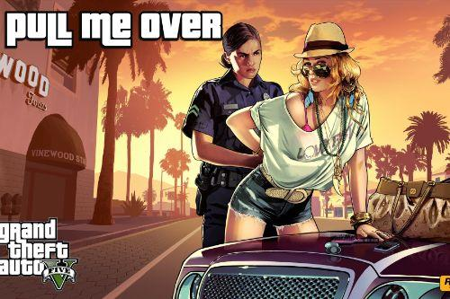 Pull Me Over