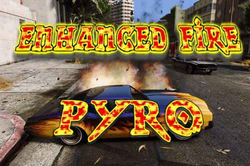Enhanced Fire Pyro