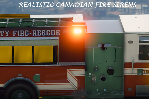 realistic Canadian fire sirens