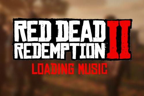 Red Dead Redemption 2 - Loading Music