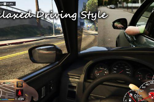 Relaxed Drive Style