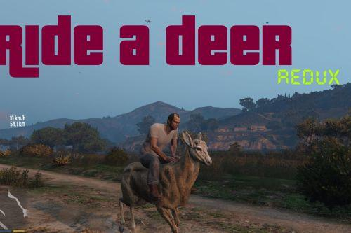 Ride A Deer Redux