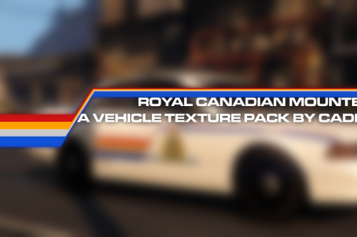 Royal Canadian Mounted Police Vehicle Pack [Lore Friendly | Vehicle Textures]