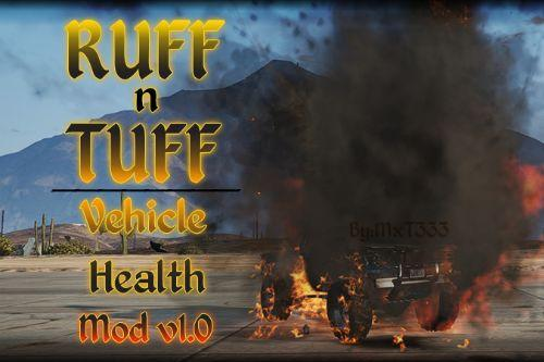 Ruff n Tuff - Vehicle Health Mod