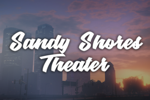 Sandy Shores Theater [Map Editor] or [Simple Trainer]
