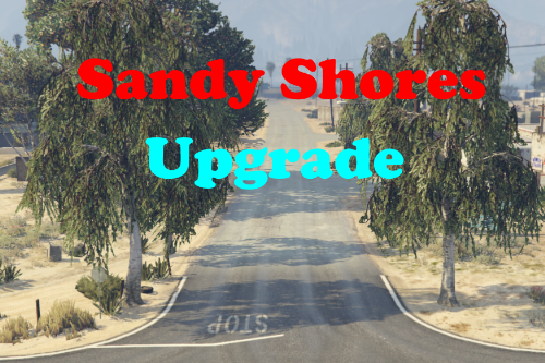 Sandy Shores Upgrade [Menyoo/FiveM]