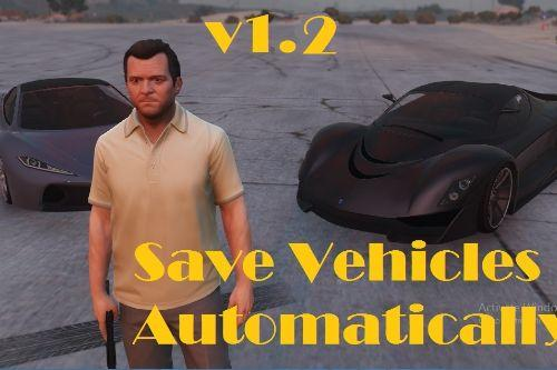 Save And Load Vehicles Automatically