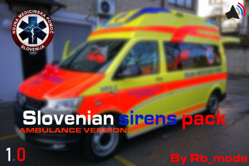 Slovenian sirens pack | Ambulance version 1.0
