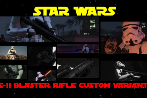 Star Wars E-11 Custom Laser Blaster rifle