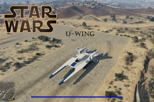 Star Wars U-WING [Add-On]