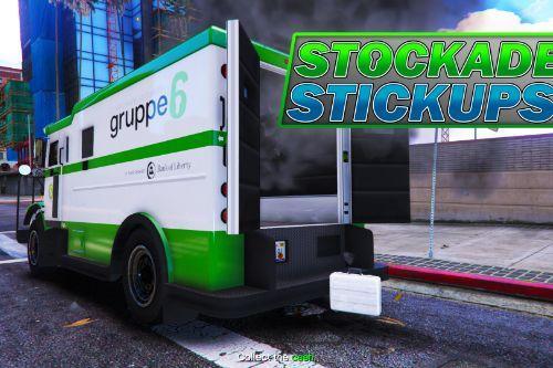 Stockade Stickups