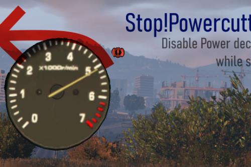 Stop!Powercutting (inversepower alternative)