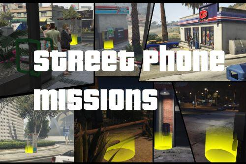 Street Phone Missions