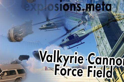 Valkyrie Cannon Force Field (copilot gunner)
