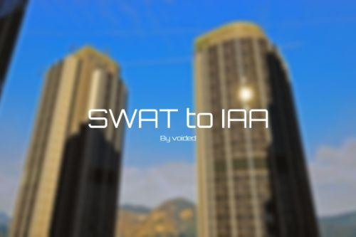 SWAT to IAA