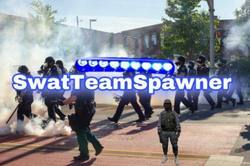 SwatTea,Spawner
