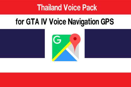 Thailand Voice Pack Sound SIRI for GTA IV Voice Navigation GPS