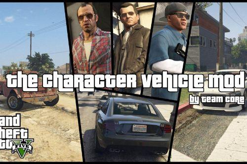 The Character Vehicle Mod [.NET] (w/ Trunk Weapons)