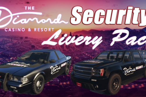 The Diamond Casino and Resort Security Livery Granger and Cruiser Pack