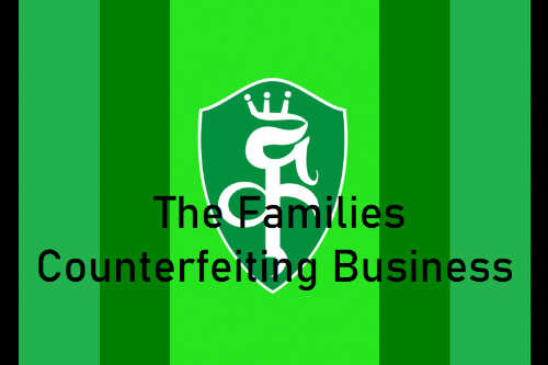 The Families Counterfeiting Business
