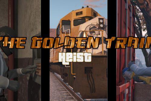 The Golden Train Heist