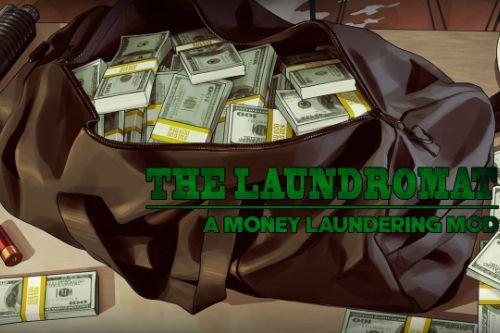 The Laundromat - A Money Laundering Mod
