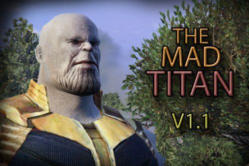The Mad Titan (WIP)