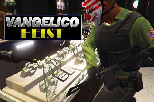 The Vangelico Heist