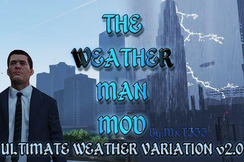 The Weather Man Mod