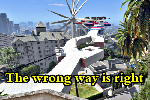 The wrong way is right