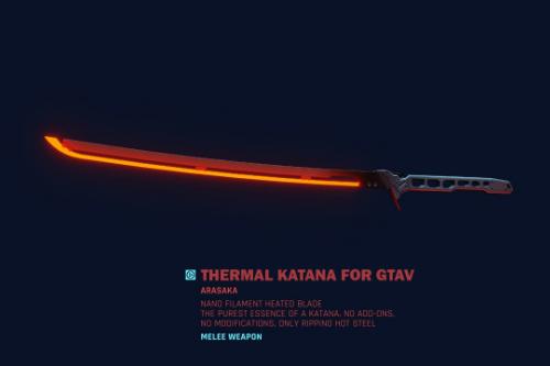 Thermal Katana
