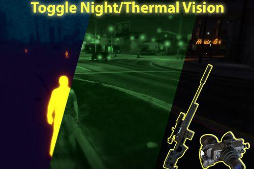 Toggle Night/Thermal Vision (+ scope-only mode) [LUA]