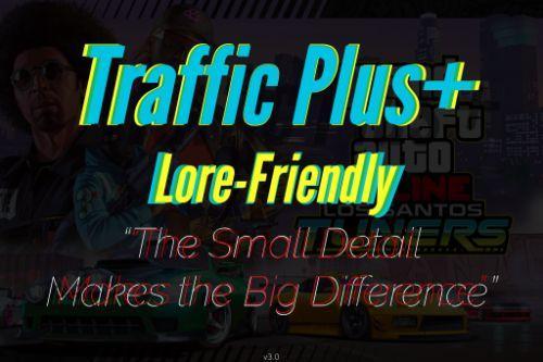 Traffic Plus+ Lore-Friendly [Cargens | Scenarios | Paths]