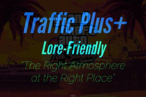 Traffic Plus+ Lore-Friendly
