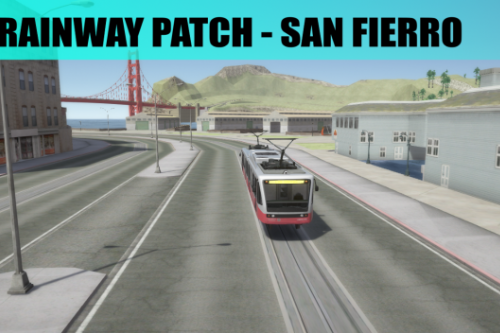 TrainWay Patch For [Las Venturas & San Fierro DLC]