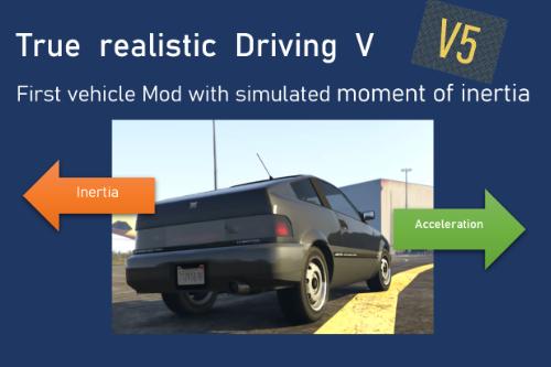 True Realistic Driving V (Realistic Mass, Handling)