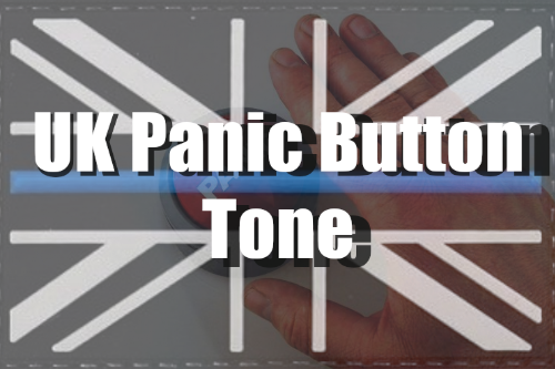 UK Panic Button Tone For Ultimate Backup