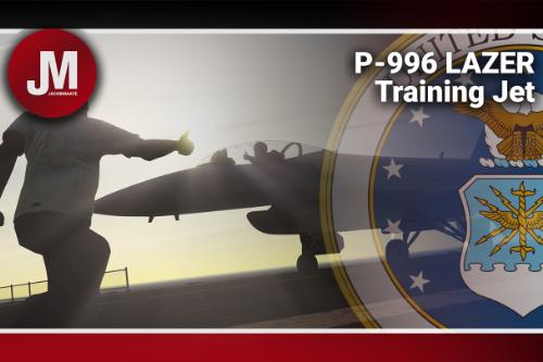 P-996 LAZER Trainer Jet [Add-On]