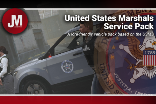 U.S. Marshals Service (USMS) Pack [Add-On | Lore Friendly | Soundbank]