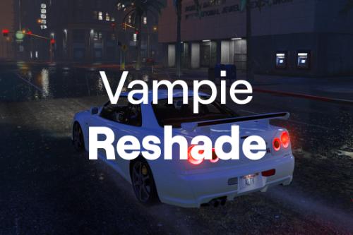 Vampie Reshade Preset 2021