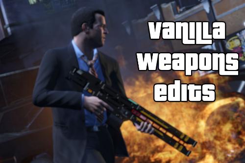 Vanilla Weapons Edits