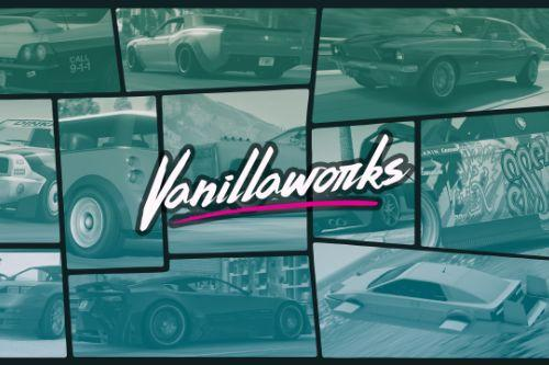 Vanillaworks Pack [Add-On | Tuning | Liveries | OIV]