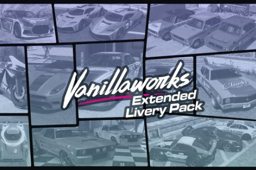 Vanillaworks Extended Livery Pack [Add-On | OIV | Liveries]